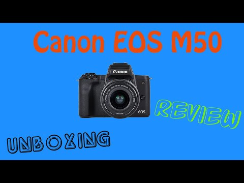 Canon EOS M50 || Unboxing and ReView #Camera #Canon