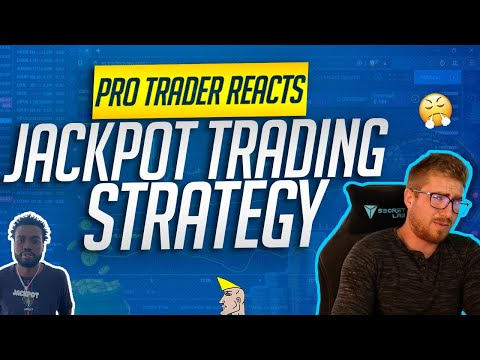 Professional Trader Reacts: HOW TO USE THE JACKPOT STRATEGY!!!(Project Millionaire Group)