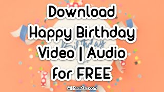 Happy Birthday Video Song Download FREE HD MP4