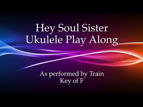 Hey Soul Sister Ukulele Play Along