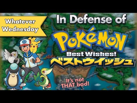 In Defense Of Pokemon Best Wishes