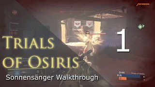 Trials of Osiris Sonnensänger Makellos Walkthrough #1 Blindwacht | Deutsch | HD