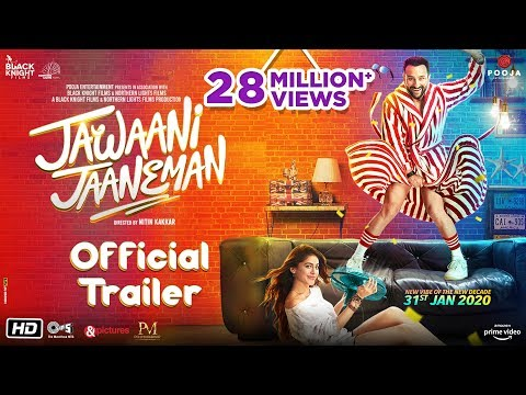 Jawaani Jaaneman – Official Trailer | Saif Ali Khan, Tabu, Alaya F | Nitin K | 31st Jan 2020