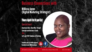 Anastasia Ross (Ana Miss Thang!) on Business Connections with MJ April 1st, at 8 pm Est.