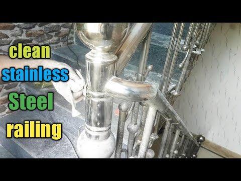 clean stainless steel | steel railing ki safai | how to clean stainless steel railing