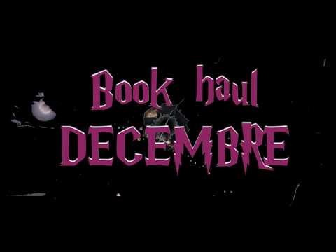 [BOOK HAUL] Décembre 2017
