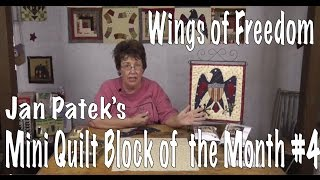 Wings Of Freedom- Block Four Of Jan Patek's Applique Calendar Quilt Block Of The Month