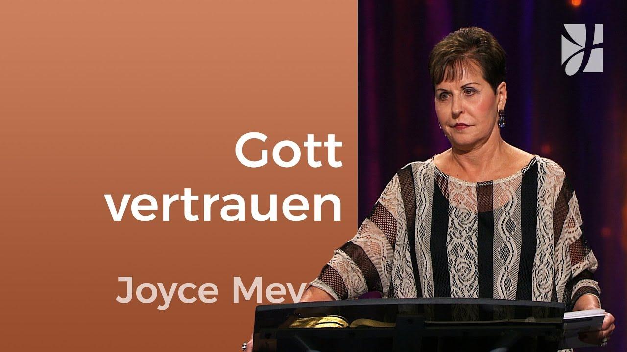 Wer auf Gott vertraut, wird gesegnet sein – Joyce Meyer – Persönlichkeit stärken