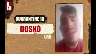 Quarantine 16 - Doskó (Fingaz Crossed) [018]