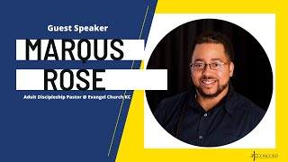 Concord 10am Service W/ Guest Speaker Marqus Rose of Evangel Church KC