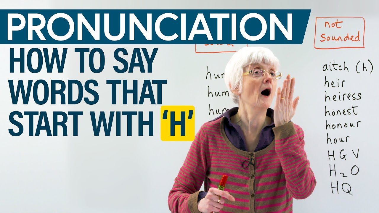 How to say words that begin with 'H': Pronunciation Practice