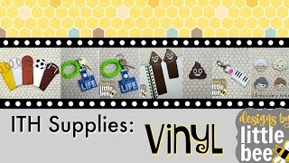 In The Hoop Supplies: Vinyl - with Designs by Little Bee