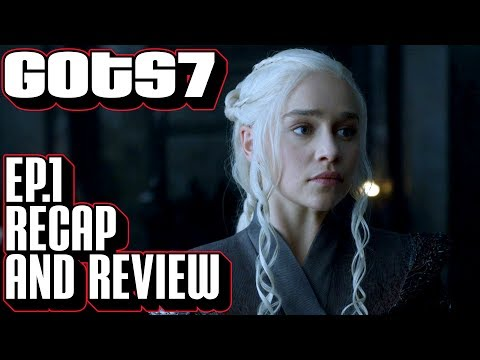 [Game of Thrones] Season 7 Episode 1 Recap & Review | Dragonstone Scene by Scene Breakdown