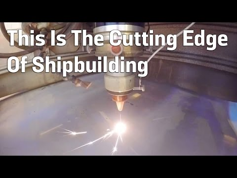 This Is The Cutting Edge Of Shipbuilding