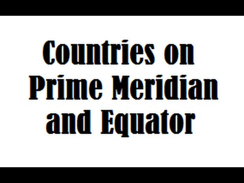 Countries on Prime Meridian and Equator