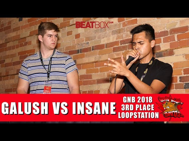 Galush vs Insane - GNB 2018 - Loopstation - 3rd Place Battle