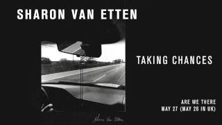 "Sharon Van Etten - ""Taking Chances"" (Official Audio)"
