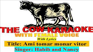 Ami Tomar Moner Vitor।Eito Prem।Shakib Khan৷bindu karaoke bangla with female voice for male singers