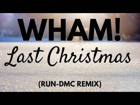 Wham - Last Christmas (Run DMC Remix) Wham! - YouTube