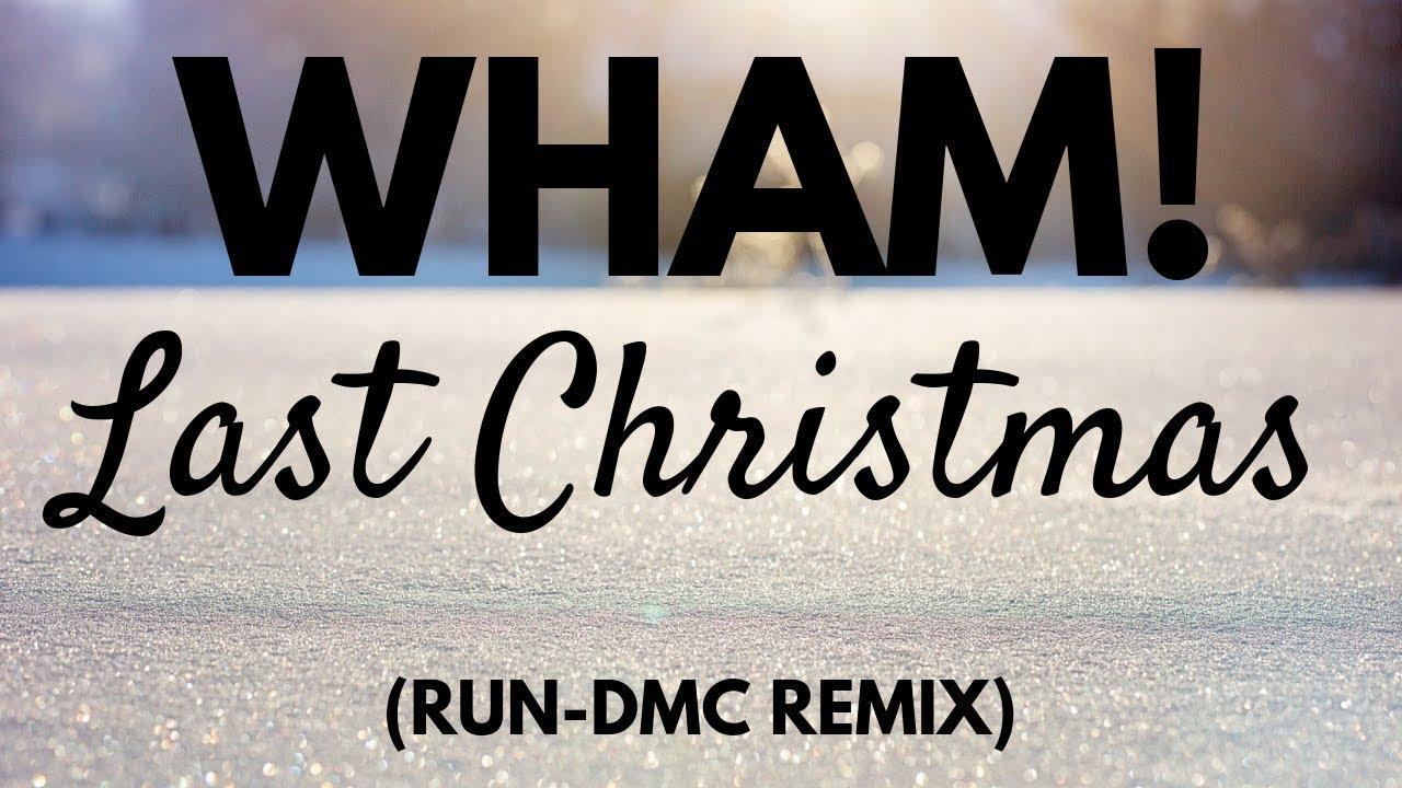 Wham - Last Christmas (Run DMC Remix) Wham!