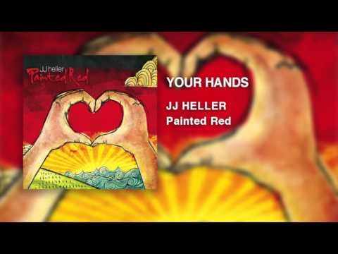 JJ Heller - Your Hands (Official Audio Video)