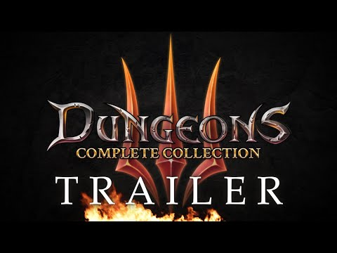 Dungeons 3 – Complete Collection Trailer - Out Now! (DE)