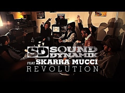 SOUND DYNAMIK FEAT. SKARRA MUCCI - REVOLUTION Clip Officiel