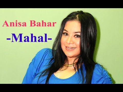 Anisa Bahar - Mahal [Video Lyric]