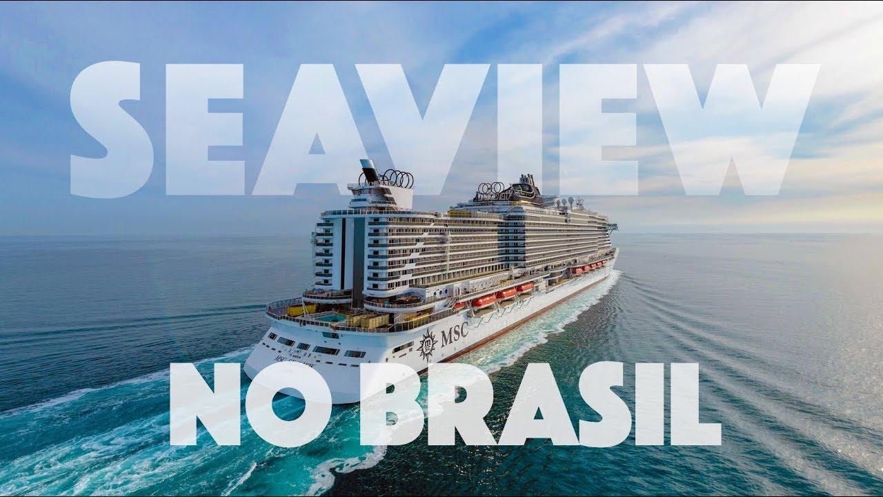Cruzeiro MSC Seaview no Brasil - o maior navio a navegar ...