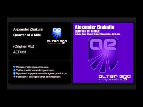 Alexander Zhakulin - Quarter of A Mile (Original Mix)