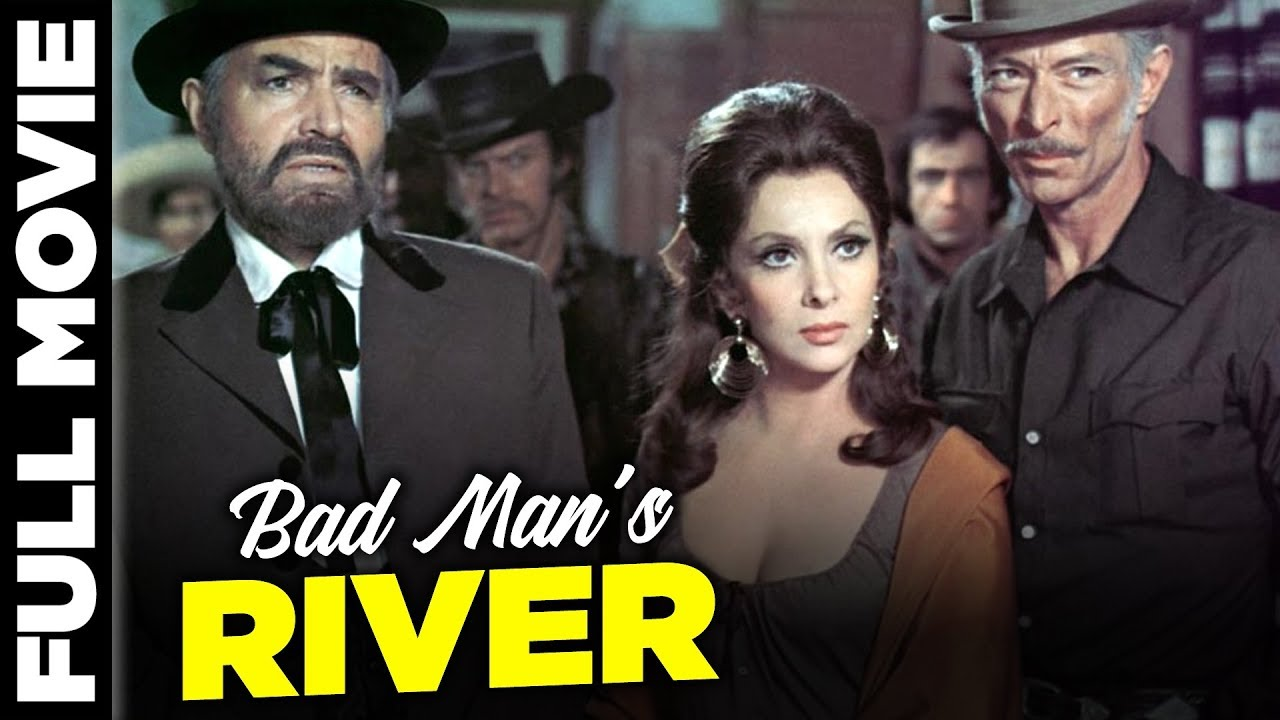 Bad Man's River | English Comedy Movie | Lee Van Cleef, James Mason