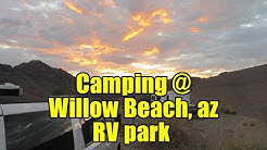 Camping @ Willow Beach, AZ - Colorado River