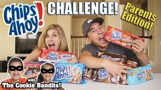 CHIPS AHOY CHALLENGE Parents Edition ft. The COOKIE BANDITS!