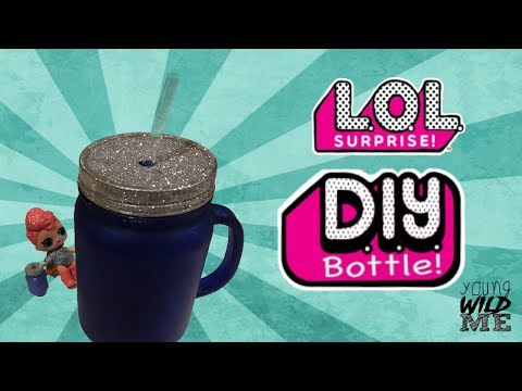 Make Your Own LOL Surprise Bottle Fun & Easy DIY Craft Great For Parties Lots Of Fun!!