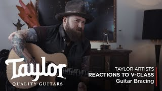 Taylor Artists on V-Class Guitar Bracing | Taylor Guitars