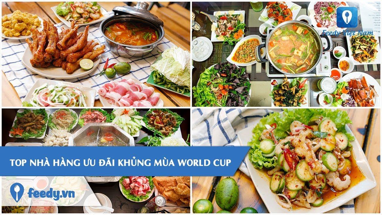 [Review] Top 3 nhà hàng ưu đãi khủng mùa World Cup tại Hà Nội | Feedy TV