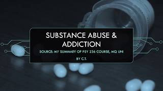 Substance abuse & Addiction | Biopsychology