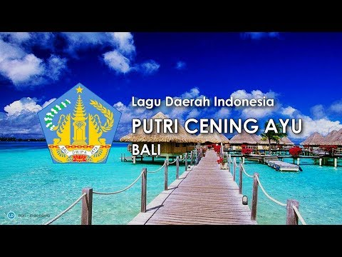 Putri Cening Ayu - Lagu Daerah Bali (Karaoke, Lirik dan Terjemahan)