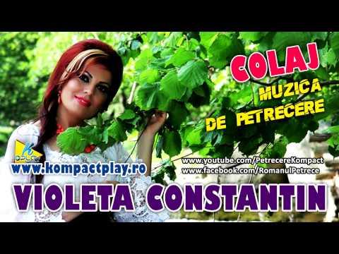 Colaj Muzica populara de petrecere  - Violeta Constantin