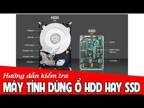 Chu Đặng Phú HƯỚNG DẪN KIỂM TRA XEM MÁY TÍNH ĐANG DÙNG Ổ CỨNG HDD HAY SSD