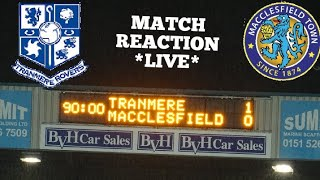 TRANMERE V MACCLESFIELD MATCH REACTION *LIVE*