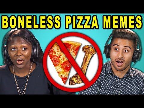 COLLEGE KIDS REACT TO BONELESS PIZZA MEMES