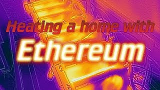 Heating your home with Ethereum