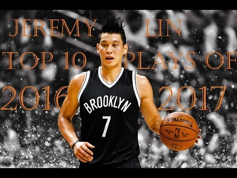 Jeremy Lin Top 10 Plays of 2016-17 NBA Season