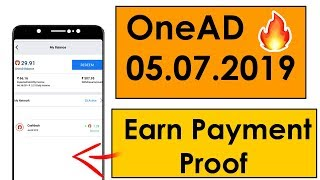 Onead Earn Money payment proof | OneAD | Onead 05.07.2019 Earn 🔴LIVE Payment Proof|