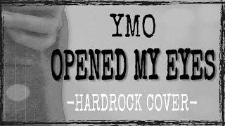 OPENED MY EYES (YMO) COVER thumbnail