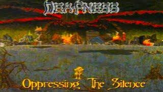 DEAFNESS - Oppressing The Silence [Full-length Album] 1996