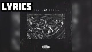 Samra & Jalil - 45 {Lyrics}
