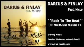 Darius & Finlay Feat. Nicco - Rock To The Beat (Alex M  Club Mix Edit)