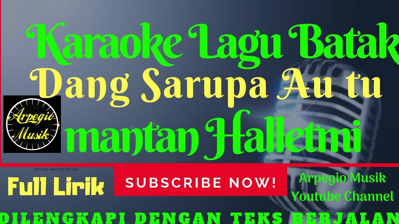 KARAOKE Dang Sarupa Au Tu Mantan Halletmi - AROSA Trio/Versi Cewek